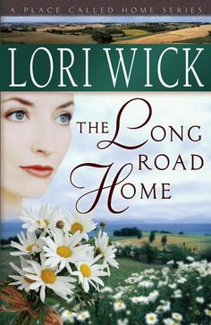 The Long Road Home - Lori Wick