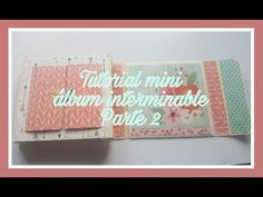 Mini album interminable parte 2