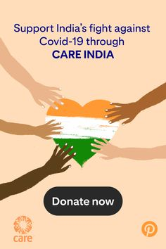 Support India's fight against Covid-19 through CARE India.
