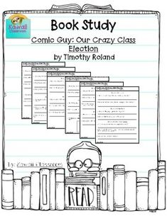 $3 Comic Guy: Our Crazy Class Election by Timothy Roland. There are questions for at least 2 chapters on each page. I use these with my guided reading groups to give students an activity to do with their book.I will be making more book studies for different levels because I have students working on a wide variety of levels.