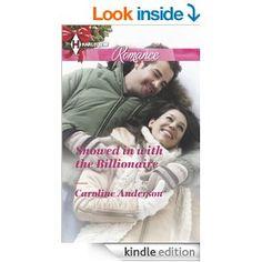 Snowed in with the Billionaire (Harlequin Romance) - Kindle edition by Caroline Anderson. Romance Kindle eBooks @ Amazon.com.