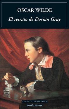 El retrato de Dorian Grey, de Oscar Wilde. | 13 Libros épicos que la escuela te arruinó para siempre