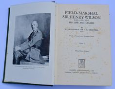 Field Marshall Sir Henry Wilson His Life and Diaries by Major General Sir CE Callwell Cassell and Company Vintage Military Book Antique Book by BiminiCricket on Etsy