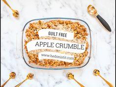 Guilt free, healthy apple crisp recipe
