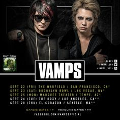 VAMPS are coming to the US! Fans of the Japanese duo VAMPS, rejoice! The two artists - L'arc~en~Ciel's HYDE and Oblivion Dust's K.A.Z - have just announced a five-stops tour in t...  #vamps