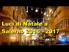 Luci di Natale a Salerno 2016 - 2017 Iluminazione Corso #natale #salerno