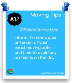 #MovingTips: Let the new owner or tenant know when you are moving.