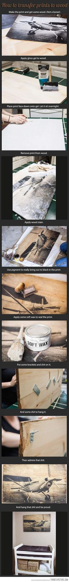 How to transfer prints to wood…