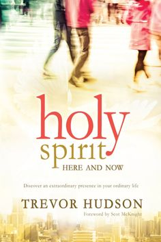 Holy Spirit, here and now. Click to buy the ebook.