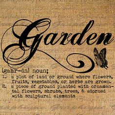 Definition GARDEN Text Typography Words Digital Image Download Sheet Transfer To Pillows Totes Tea Towels Burlap No. 2284