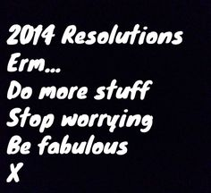 2014 New Year resolutions.