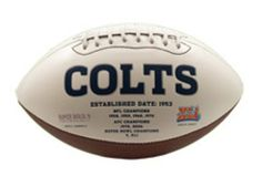 NFL Indianapolis Colts Signature Series Team Full Size Footballs by The License Products Company. $24.99. Includes an autograph pen. Signature Series football. 3 smooth white panels for ample autograph signing space. Team championship history listed on the back. Embroidered team logo on the front. The classic NFL® Signature Series team football from K2® features a full color embroidered team logo prominently displayed on the front and team championship history l...