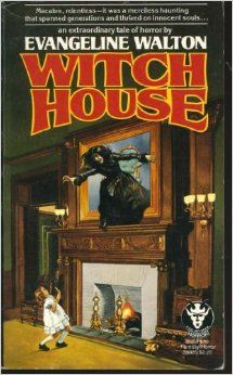 Witch House by Evangeline Walton Paperback) Best Book Covers, Movie Covers, Vintage Book Covers, Book Cover Art, Vintage Books, Book Art, Horror Fiction, Horror Books, Haunted Movie