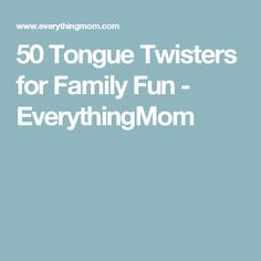 50 Tongue Twisters for Family Fun - EverythingMom Funny Tongue Twisters, Kids Laughing, Girl Scouts, Cub Scouts, Literacy, Encouragement, Activities, Teaching, Writing