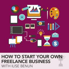 How to Start Your Own Freelance Business - a course with Ilise Benun at HOW Design University