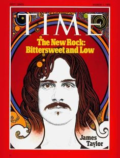 James Taylor | Mar. 1, 1971  I'VE SEEN HIGH'S  N I'VE SEEN LOWS