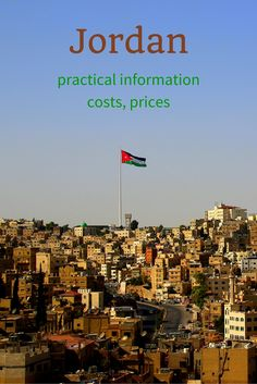 Going to Jordan? Here you will find practical information, prices, costs, tips and whatever a traveller should know before going there!