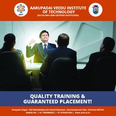 Why worry about a job after procuring a degree at Aarupadai Veedu Institute of Technology? We arrange campus interviews, recruitment programmes and personality development training.