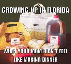 Growing up in Florida.