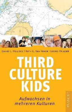 German:  THIRD CULTURE KIDS by David E. Pollock & Ruth Van Reken; translated by Georg Pflüger - alternate cover [Pin by Heidi Tunberg, TCK Care, ReachGlobal]