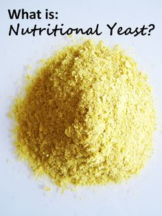 """What is Nutritional Yeast? Information about this popular vegan ingredient, affectionately known as """"nooch""""..."""