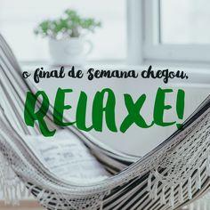 Designs para postar nas redes sociais / Pashion Studio / mensagem de final de semana para relaxar