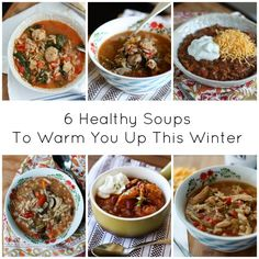 6 Healthy Soups To W