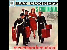 1962 - RAY CONNIFF Y SU ORQUESTA - 'S CONTINENTAL - Disco Completo.
