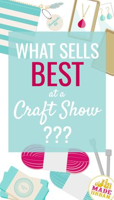 Which products are best sellers at craft fairs and how can you make your handmade items, one of them?
