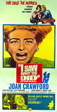 Saw What You Did And I Know Who You Are starring Joan Crawford, produced and directed by William Castle.I Saw What You Did And I Know Who You Are starring Joan Crawford, produced and directed by William Castle. Old Movie Posters, Classic Movie Posters, Horror Movie Posters, Cinema Posters, Classic Movies, Horror Movies, Horror Film, Old Movies, Vintage Movies
