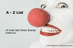 The A – Z of Indie Nail Polish Brands.       Ermahgerd, more indie nail polishes than the average nail blogger can ......  Read more at http://www.inspirationail.com/indie-polishes/