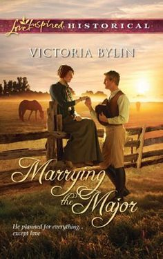 Marrying the Major by Victoria Bylin:  Harlequin Love Inspired Historical Inspirational Romance