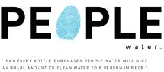 People Water...drop for drop! For every bottle purchased, People Water will give an equal amount of clean water to a person in need!!  What a great cause!!!!!