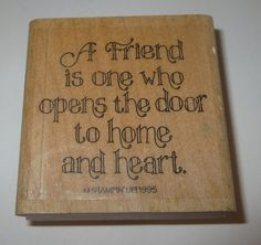 A Friend is One Who Opens the Door to Home and Heart Rubber Stamp Stampin' Up! #StampinUp #Sayings