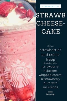20 Creative Starbucks Drinks You Can Order Only If You Promise To Tip Your Barista Starbucks 101 strawberry cheesecake png Healthy Starbucks Drinks, Starbucks Secret Menu Drinks, Strawberry Drinks, Starbucks Recipes, Strawberry Cheesecake, Starbucks Flavors, Frappuccino Recipe, Starbucks Frappuccino, Drink Recipes