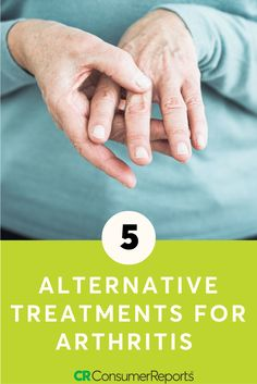 If you're one of the more than 50 million Americans with arthritis, there's a good chance you've thought about using methods other than medication to treat pain. If you decide to investigate alternative treatments, here's some advice from Consumer Reports on what you might want to consider what you should skip.