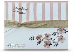 CARD: Praying for You Sympathy Card   Stampin Up Demonstrator - Tami White - Stamp With Tami Crafting and Card-Making Stampin Up blog