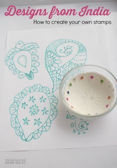 DIY Stamps with Designs from India.  A fun way to explore mandalas designs and rangoli resigns for Diwali.