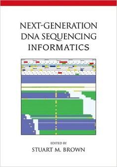 NEW BOOK: Next-Generation DNA Sequencing Informatics: NGS technology has revolutionized biomedical research, making complete genome sequencing an affordable tool for a wide variety of research applications. Bioinformatics methods to support DNA sequencing have become a critical bottleneck for many researchers and organizations. Provides an introduction to the informatics methods and tools for operating NGS instruments and analyzing NGS data.
