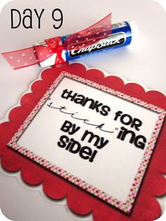14 Days of Valentines- printable tags to attach to 14 small gifts for spouse, boyfriend, kids, or that special someone. :) Pendle Pendle Stockelman thanks for not being a stick in the mud bday ideas? you are such a stick in my hhlkjhlfkjdh? Holiday Parties, Holiday Fun, Holiday Crafts, Christmas Gifts, Holiday Ideas, Christmas Dance, White Christmas, Be My Valentine, Valentine Gifts