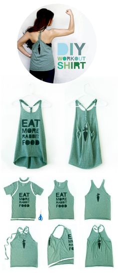 DIY workout tank. >> Did this tonight! My advice: use actual fabric scissors otherwise none of your cuts will come out straight and beware this will resize your shirt making it smaller. A medium will fit like a small, a large like a medium, etc.. Awesome