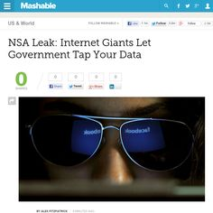 http://mashable.com/2013/06/06/prism-tech-companies-data-mining/ NSA Leak: Internet Giants Let Government Tap Your Data | #Indiegogo #fundraising http://igg.me/at/tn5/