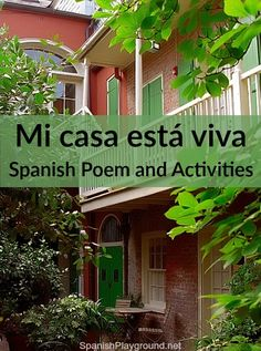 Spanish poem for children with activities for language learners. Pretty poem about a house and how it comes alive for the people who live there.