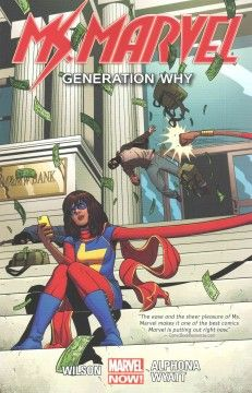 Ms. Marvel Volume 2: Generation Why by G. Willow Wilson - The life of Kamala Khan and Ms. Marvel begin to bleed together when she teams up with Wolverine, meets the royal dog, Lockjaw, while battling the Inhumanity, and finds some unlikely allies while preparing to battle the Inventor.