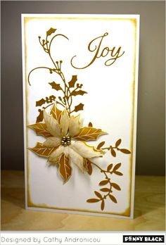 Stunning - Love the elegance 7 contrast of the gold on white, Use holly berries die by penny black