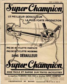 Tour de France 1937 : Le dérailleur enfin autorisé. Le seul modèle homologué est le Super Champion, fabriqué par l'ancien coureur cycliste Oscar Egg.