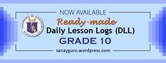 DLL for Grade 10 – SanayGuro Classroom Design, Grade 1, Mathematics, Teacher, How To Plan, Education, Desktop, Pdf, Google Search