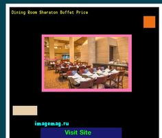 Dining Room Sheraton Buffet Price 103017