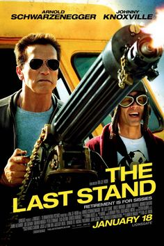 The Last Stand  -  Movie 2013