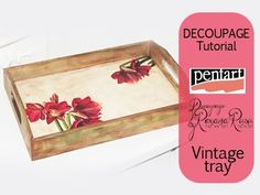 Decoupage Tutorial - vintage tray In this tutorial I will show you an easy way to decorate a wooden tray with Pentart lasur gel , napkins and patina ! *More ...